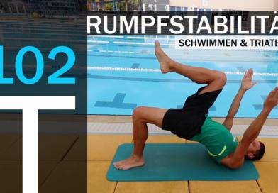 Trainingsplan #102: Rumpfstabilität im Schwimmen und Triathlon