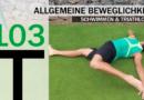 Trainingsplan #103: Beweglichkeit im Schwimmen und Triathlon