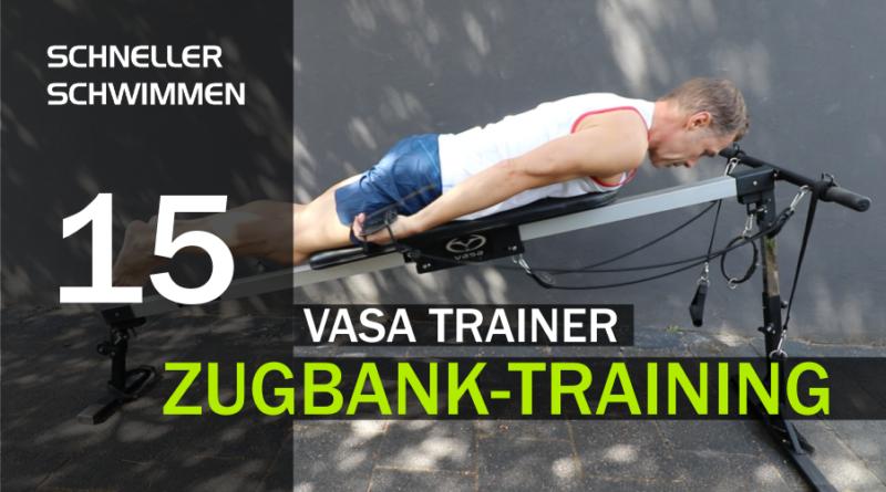 Schneller Schwimmen #15: VASA Trainer Schwimmbank