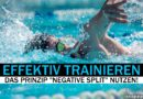 Effektives Training: Das Negative-Split-Training