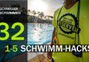 Schneller Schwimmen #32: 1-5 Schwimmhacks, die schneller machen!