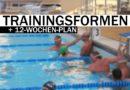 Trainingsplanung: Der 12-Wochenplan für Schwimmer und Triathleten