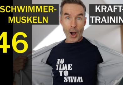 Tipp #46: Die wichtigsten Schwimmer-Muskeln & Krafttraining
