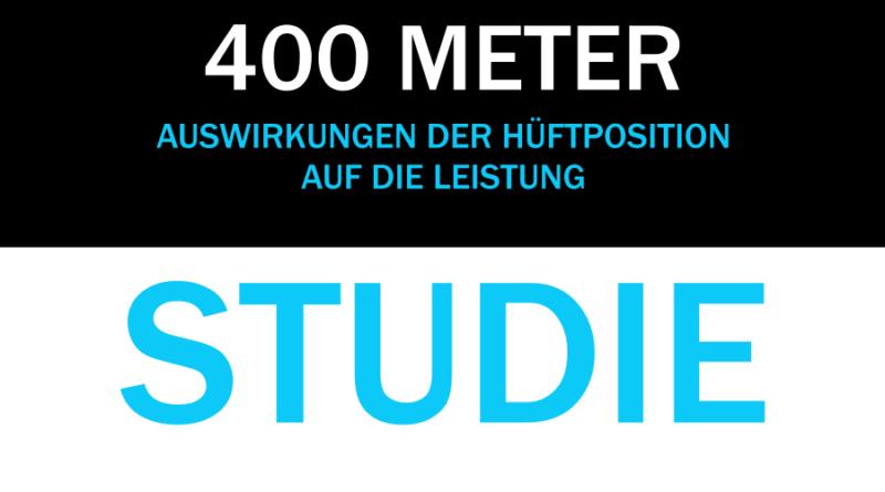 Studie: Hohe Hüfte = schnellere 400 Meter