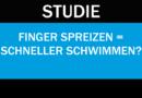 Studie: Finger spreizen, um schneller zu schwimmen?