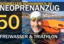 Tipp #50: Schneller Schwimmen im Neoprenanzug für Freiwasser & Triathlon