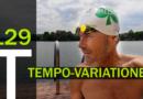 Trainingsplan #129: Intensive TEMPOVARIATIONEN, 3.300 Meter