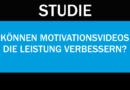 Studie: Die Wirkung von Motivationsvideos