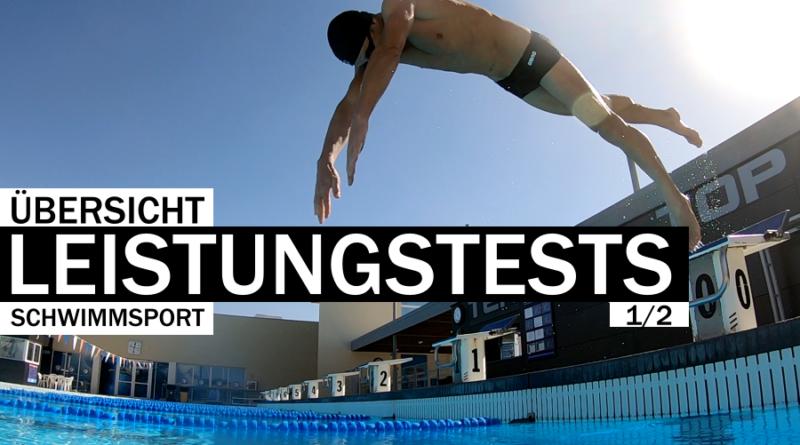 Übersicht 1/2: Leistungstests im Schwimmsport